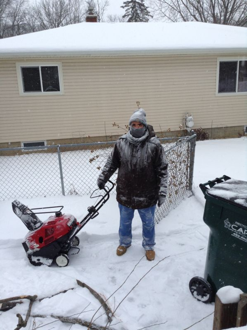 I'm done snow blowing.